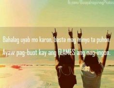 FLAMES Bisaya Quotes, Patama Quotes, Quotable Quotes, Hugot Lines, Qoutes About Love, Tagalog, Pinoy, Relationships, Corner