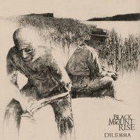 Black Mount Rise - Dilemma #SoundCloud #AlternativeRock All About Music, Culture, Artists, Lifestyle, Movie Posters, Black, Black People, Film Poster, Billboard