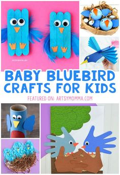 Bluebird Crafts for Spring That Are Cute! - Artsy Momma, Cheerful Baby Bluebird Crafts that kids can make for Spring or a baby animals theme. Preschool Arts And Crafts, Animal Crafts For Kids, Spring Crafts For Kids, Art Activities For Kids, Craft Projects For Kids, Crafts For Kids To Make, Toddler Crafts, Art For Kids, Preschool Activities