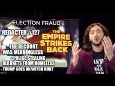 16 Dec '16:  [127] Breaking Election Fraud Info, Police Take Blankets From Homeless, Trump's Climate Witch Hunt - YouTube - Redacted Tonight - 26:27