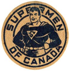 Supermen of Canada! This is a badge given to Canadian children in 1942 to promote the Superman radio serial.