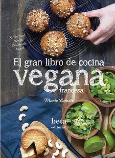 Libros de cocina vegana en castellano: el gran libro de cocina vegana francesa