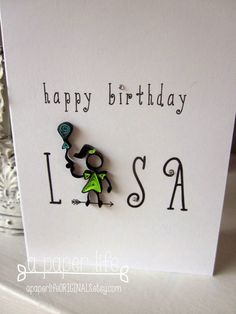 ~ a paper {life}: happy birthday Lisa