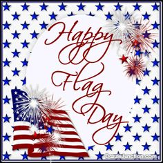 Do not forget flag day fly them proudly! Show your pride in your flag, rights, and constitution! I am an American! June 14, 2013