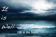 It is well-Life in the storm! A story of one woman and her faith and the love of her husband to tell her story.