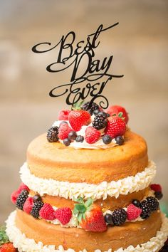 Best Day Ever Cake Topper on a rustic naked cake
