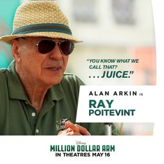 Meet Ray - played by Alan Arkin: A Major League Baseball scout with an ear for the game. He can call a strike with his eyes closed. Million Dollar Arm, Hk Movie, Disney Live, Major League, His Eyes, Dreamworks, Movies And Tv Shows, Pixar, Meet
