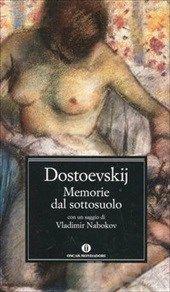 Memorie dal sottosuolo, Dostoevskij Fedor