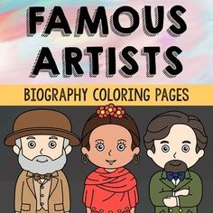 Set of 14 Famous Artists with Informational Text Coloring Pages or Posters. Makes a great addition to history interactive notebooks, biography projects, or research units. Keep these in your early finisher folder for no-prep fun. Artists included: Andy Warhol, Jackson Pollack, Michelangelo, Frida Kahlo, Pablo Picasso, Vincent Van Gogh, Henri Matisse, Georgia O'Keefe, Rembrandt, Salvador Dali, Auguste Renoir, Claude Monet, Raphael Sanzio