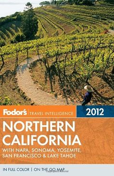 Fodor's Northern California 2012: Napa, Sonoma, « Library User Group