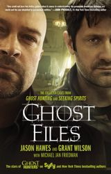 Ghost Files - Never seen a ghost but I love to read about them. This is Jason and Grant from TAPS - The Ghost Hunters