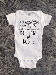 Military Baby, Military Dad, Dog Tags and Boots, I love my daddy, baby and toddler clothing, girls clothing, boys clothing, cute baby shirts by KyCaliDesign on Etsy