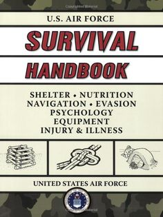 Air Force Survival Handbook - $12