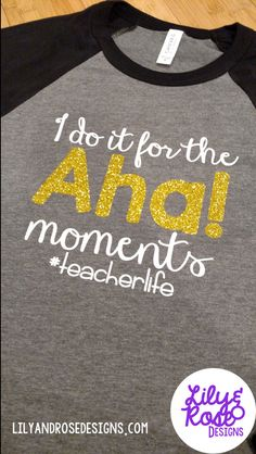 I do it for the Aha Moments raglan style tee with unisex sizing- perfect for the hard working teacher in your life! **Check the sizing chart to ensure the best fit possible. ** If you have any questions, please feel free to contact me. Each shirt is made to order so please allow 2-3 weeks processing time. Shipping time varies depending on your location. ***As with all handmade items, each item is individually created and can have slight variations. Additionally, colors on computer screens…