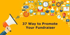 37 Ways to Promote Your Fundraiser   Blog   Accelevents