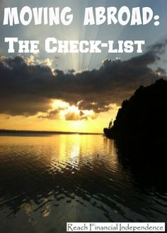 Moving abroad? Check out my check list in moving abroad.