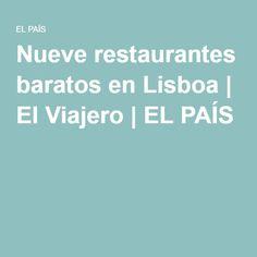 Nueve restaurantes baratos en Lisboa   El Viajero   EL PAÍS