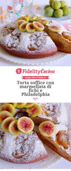 Torta soffice con marmellata di fichi e Philadelphia