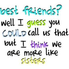 My BFF is haliegh Wooten she is so nice we have known each other sense preschool she is funny smart Love My Best Friend, Best Friends Sister, Bestest Friend, Best Friends For Life, Real Friends, Besties Quotes, Sister Quotes, Best Friend Quotes, Cute Quotes