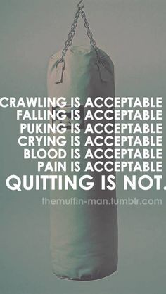 Workout Quote for Not Quitting   8Abs.com