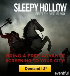 """FOX has teamed up with Eventful's Demand it! """"Demand"""" a screening of FOX's Sleepy Hollow to be held in Charlotte!  All you have to do is click on this link and cast your vote for our city of Charlotte!!! The top 3 markets with the most demands wins a screening of Sleepy Hollow at a movie theater in their market!"""