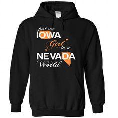 Just An Iowa Girl In A Nevada World T Shirts, Hoodies. Get it now ==► https://www.sunfrog.com/Valentines/-28IAJustCam002-29-Just-An-Iowa-Girl-In-A-Nevada-World-Black-Hoodie.html?57074 $39