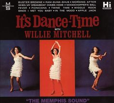 Willie Mitchell - It's Dance-Time With Willie Mitchell at Discogs