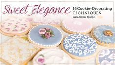 Learn irresistible cookie-decorating techniques! Create antique effects, vibrant watercolor imagery, wet-on-wet roses, fabric-inspired looks & more. - via @Craftsy