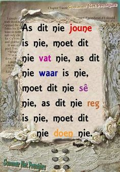 0 Wise Quotes, Qoutes, Funny Quotes, Evening Greetings, Afrikaanse Quotes, Goeie Nag, Special Words, Some People Say, Inspirational Thoughts