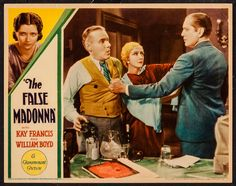 The False Madonna (1931) Stars: Kay Francis, William 'Stage' Boyd, Conway Tearle, John Breeden ~ Director: Stuart Walker