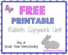 Free Homeschool Copywork: Printable Rabbit Copywork Unit (10-Pages)