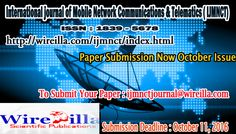 International journal of Mobile Network Communications & Telematics ( IJMNCT)      http://wireilla.com/ijmnct/index.html      ISSN : 1839 - 5678     TO SUBMIT YOUR PAPER, PLEASE CLICK THE FOLLOWING LINK : http://wireilla.com/paper_submission/index.php