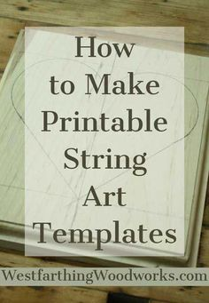 How to make printable string art templates for free that you can use to create any string art design you can imagine. You will love this technique, and it's free! Popular Woodworking, Fine Woodworking, Woodworking Crafts, Woodworking Furniture, Router Woodworking, Woodworking Patterns, Woodworking Machinery, Woodworking Techniques, Youtube Woodworking
