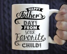 Funny Father's Day Gift, Happy Father's Day From Your Favorite Child Mug, Father's Day Mug perfect fathers day gift, papa fathers day gifts, best fathers day gift ideas Great Gifts For Dad, Best Dad Gifts, Perfect Gift For Dad, Love Gifts, Gifts For Kids, Fathers Day Mugs, Funny Fathers Day Gifts, Happy Fathers Day, Diy Father's Day Gifts