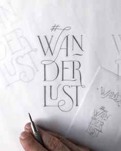 wanderlust hand lettering /type gang.