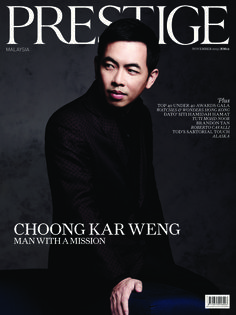 Prestige Malaysia  Magazine - Buy, Subscribe, Download and Read Prestige Malaysia on your iPad, iPhone, iPod Touch, Android and on the web only through Magzter