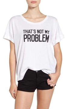 Ten Sixty Sherman 'That's Not My Problem' Graphic Tee