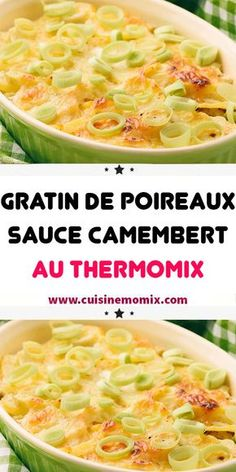 Leek gratin with Camembert sauce in thermomix, here is how to cook it, here is the thermomix recipe for making it at home. Sauce Camembert, Soup Recipes, Healthy Recipes, Winter Soups, Coco, Entrees, Macaroni And Cheese, Food And Drink, Vegetarian
