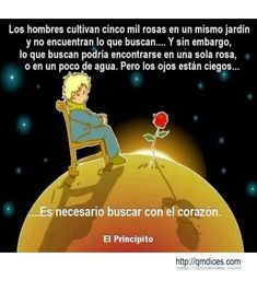 frases del principito - Buscar con Google Little Prince Quotes, The Little Prince, Quotes To Live By, Love Quotes, Inspirational Quotes, Tru Love, Better Off Dead, Love Is Comic, My Poetry