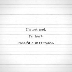 differ, i'm hurt quotes, quotes on mean people, im mad quotes, quotes on pain, relationship quot, thought, one word quotes, i am not mad quotes