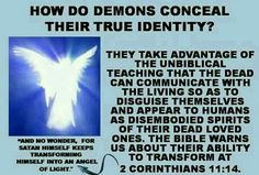 How do demons conceal their true identity?