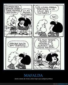MAFALDA - dando clases de moral y etica mejor que cualquier profesor