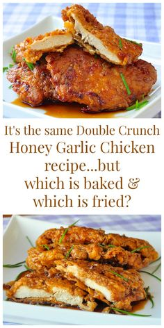 Baked or Fried Double Crunch Honey Garlic Chicken - I've updated my most popular recipe ever to include tips and instructions to make this crunchy delicious honey garlic chicken in the oven instead of frying. My family loved the baked version. I don't think they could tell the difference!