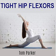 By loosening your tight hip flexor muscles, not only will you keep these problems at bay, but you'll have more energy and be able. Tight Hamstrings, Tight Hips, Hip Pain, Low Back Pain, Pelvic Tilt, Tight Hip Flexors, Psoas Muscle, Muscles In Your Body, Bad Posture