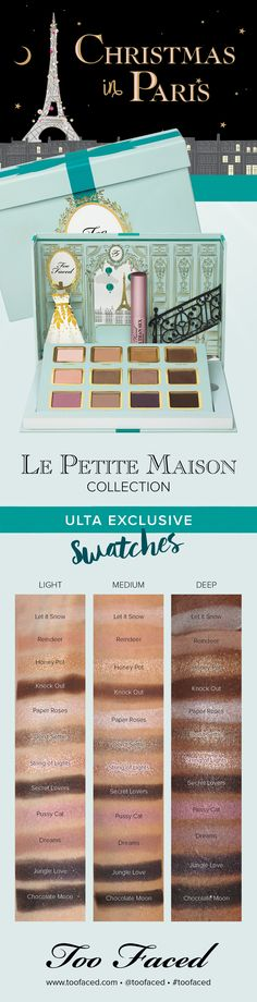Too Faced Christmas Collection - Swatched with Ulta exclusive La Petite Maison #toofaced
