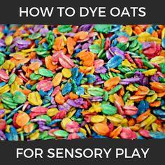 Rainbow Oats {How to Dye Oats for Sensory Play} – Jill Soghomonian – art therapy activities Sensory Activities For Autism, Toddler Sensory Bins, Baby Sensory Play, Sensory Tubs, Sensory Rooms, Sensory Art, Art Therapy Activities, Toddler Play, Infant Activities
