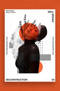 Deconstruction Poster Design Inspiration by Zeka Design Minimalist Graphic Design Poster Ideas - Minimalist Style Event Poster Design, Poster Design Layout, Creative Poster Design, Poster Design Inspiration, Graphic Design Layouts, Creative Posters, Graphic Design Projects, Graphic Design Posters, Modern Graphic Design