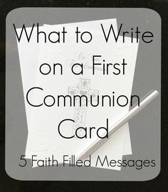 Do you have trouble writing greeting card messages? Here are five faith filled messages for First Holy Communion cards for when inspiration is passing First Communion Banner, First Communion Gifts, First Holy Communion, Communion Banners, Confirmation Cards, Easter Religious, Faith In God, Faith Walk, Card Sayings