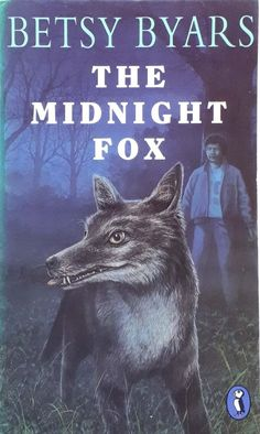 The Midnight Fox by Betsy Byars ex-library vintage illustrated paperback 1976 Penguin Books, Chapter Books, Library Books, Fiction, Fox, Illustration, Movie Posters, Vintage, Ebay