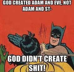 """Prove to me that """"god"""" created anything at all and i'll be a believer. (We're gonna require some actual scientific facts, though. None of that """"It's having faith"""" bullshit.)"""